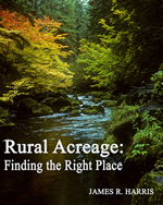 Rural Acreage - Finding the Right Place